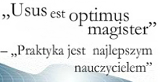 Usus est optimus magister